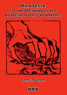 Feder: Manifesto for the Breaking of the Financial Slavery to Interest